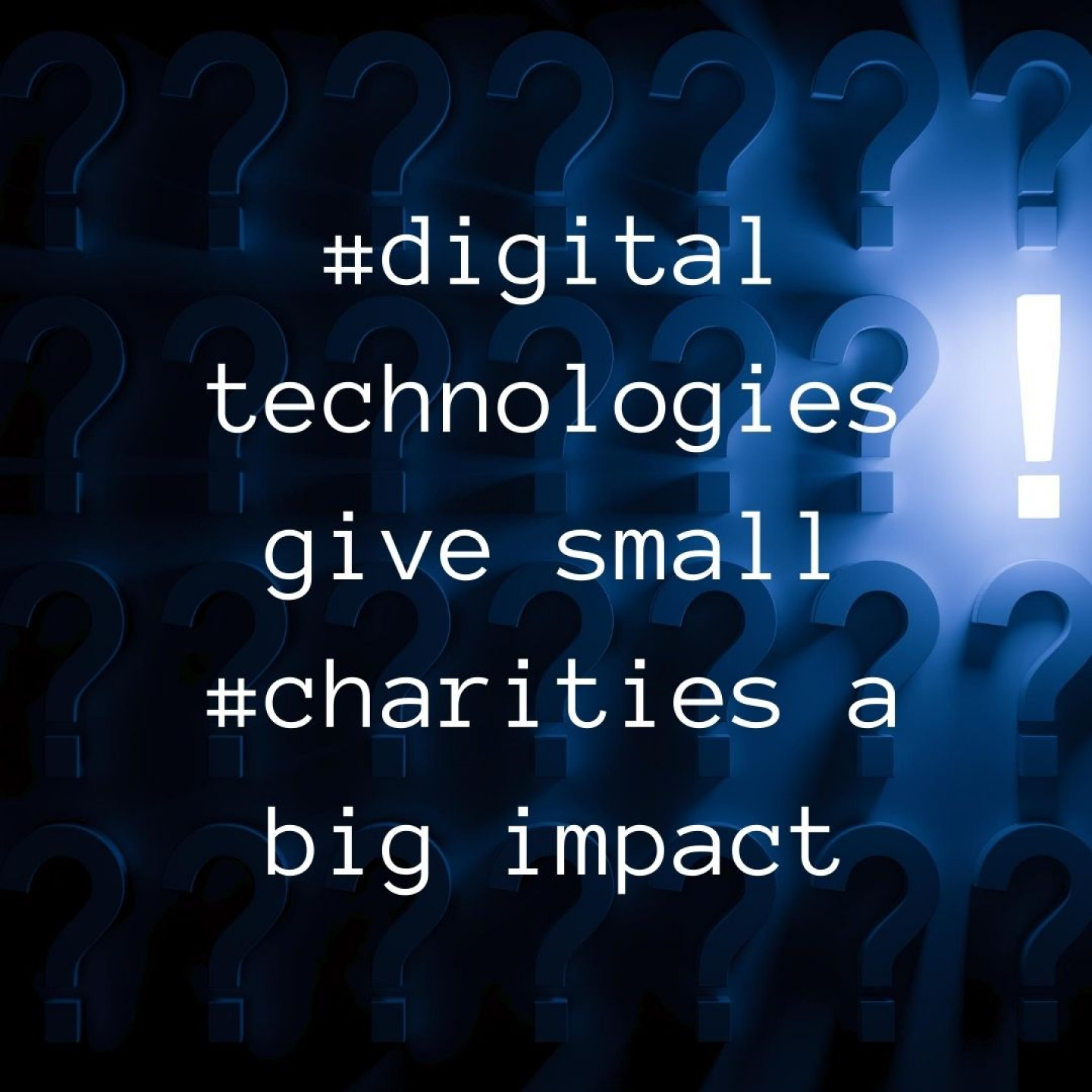 Copy of #digital technology give small #charities a big impact (2)